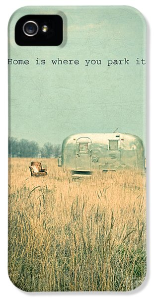 Home Is... IPhone 5 Case by Jill Battaglia