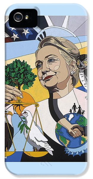 In Honor Of Hillary Clinton IPhone 5 Case by Konni Jensen
