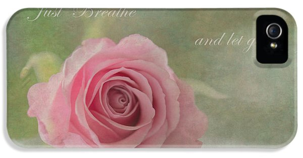 Breathe iPhone 5 Case - Just Breathe by Angie Vogel
