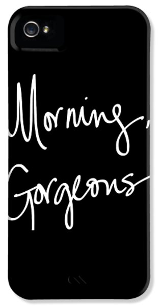 Morning Gorgeous IPhone 5 Case by South Social Studio