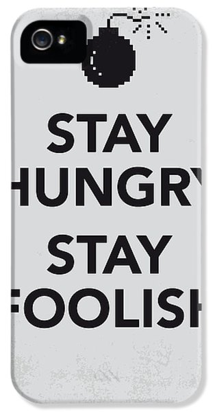 My Stay Hungry Stay Foolish Poster IPhone 5 Case by Chungkong Art