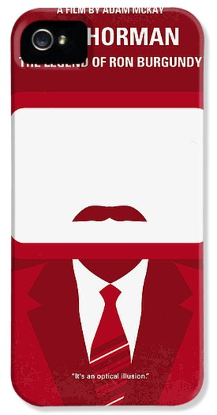 Legends iPhone 5 Case - No278 My Anchorman Ron Burgundy Minimal Movie Poster by Chungkong Art