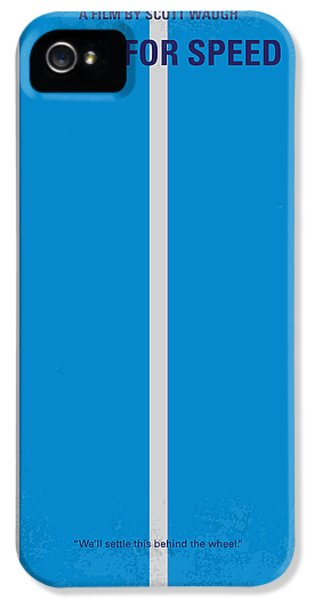 No407 My Need For Speed Minimal Movie Poster IPhone 5 Case by Chungkong Art