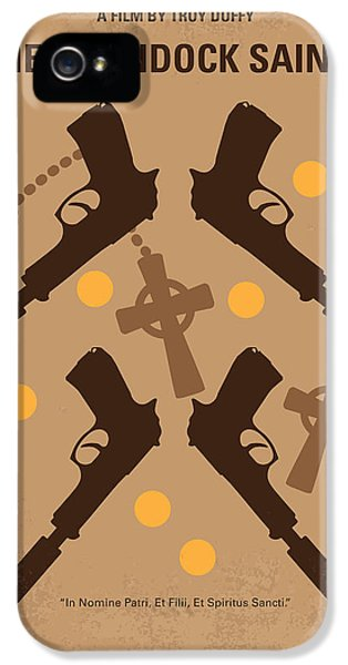 No419 My Boondock Saints Minimal Movie Poster IPhone 5 Case by Chungkong Art