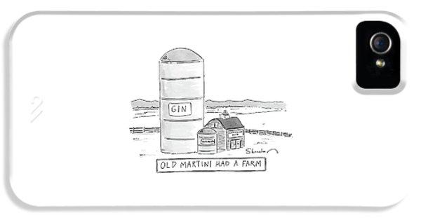 Old Martini Had A Farm IPhone 5 Case