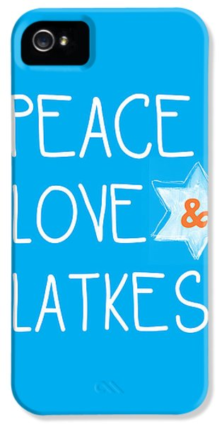 Peace Love And Latkes IPhone 5 Case by Linda Woods