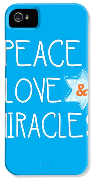 Peace Love And Miracles With Star Of David IPhone 5 Case by Linda Woods