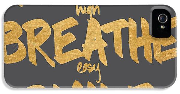 Breathe iPhone 5 Case - Reach, Breathe, Smile by South Social Studio