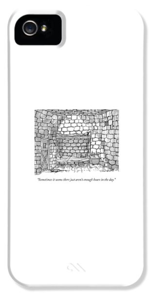 Dungeon iPhone 5 Case - Sometimes It Seems There Just Aren't Enough Hours by Michael Crawford