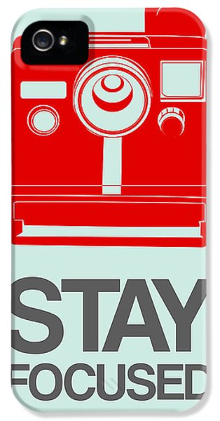 Stay Focused Polaroid Camera Poster 4 IPhone 5 / 5s Case by Naxart Studio