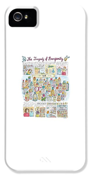 'the Tragedy Of Prosperity' IPhone 5 Case by Roz Chast
