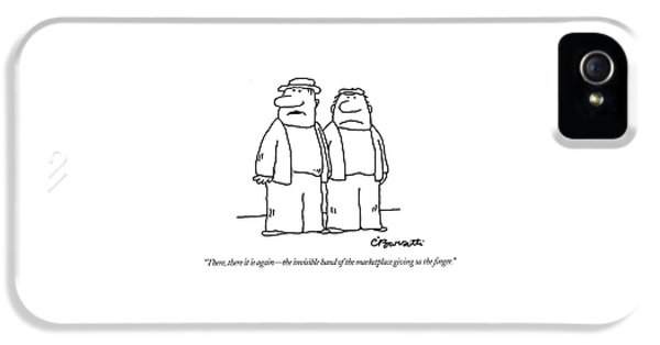 There, There It Is Again - The Invisible Hand  Of IPhone 5 Case by Charles Barsotti