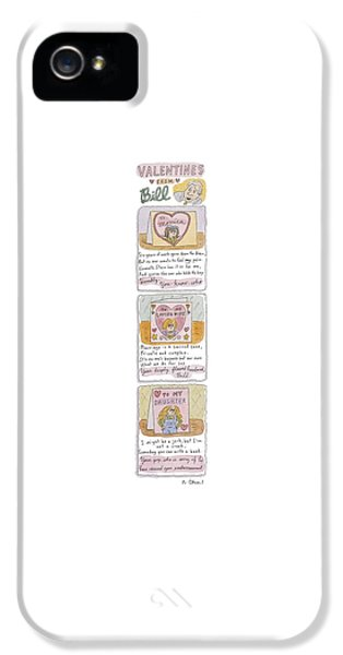 Valentines From Bill To Monica IPhone 5 Case by Roz Chast