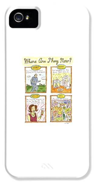 Where Are They Now? IPhone 5 Case by Roz Chast