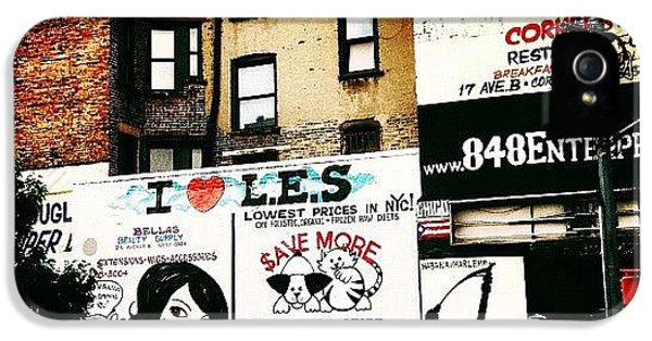 I Love The Lower East Side - New York City IPhone 5 Case