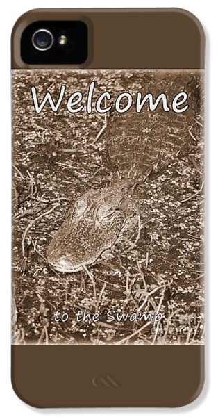 Welcome To The Swamp - Sepia IPhone 5 Case by Carol Groenen