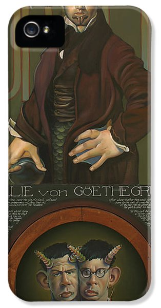 Willie Von Goethegrupf IPhone 5 Case by Patrick Anthony Pierson
