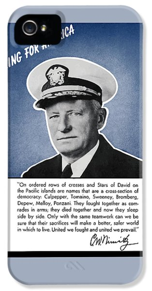 Admiral Nimitz Speaking For America IPhone 5 Case by War Is Hell Store