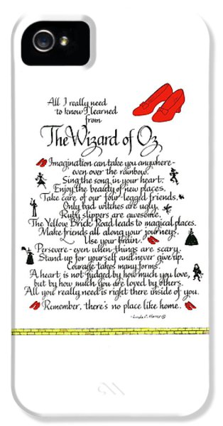 Wizard iPhone 5 Case - All I Need To Know I Learned From The Wizard Of Oz by Linda Harris