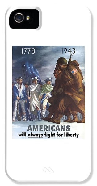 Americans Will Always Fight For Liberty IPhone 5 Case by War Is Hell Store