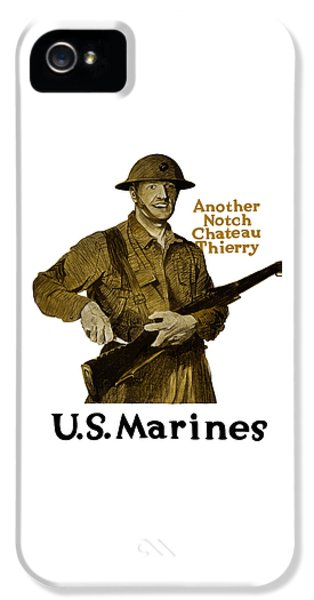 Another Notch Chateau Thierry -- Us Marines IPhone 5 Case by War Is Hell Store