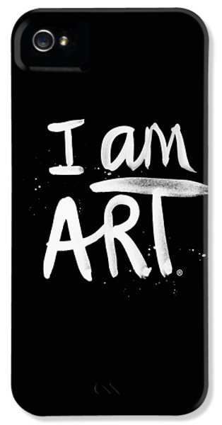 I Am Art- Painted IPhone 5 Case by Linda Woods