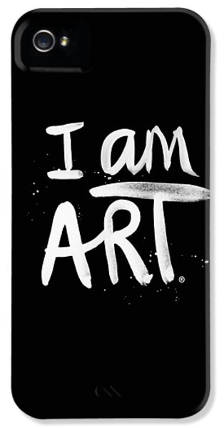 I Am Art- Painted IPhone 5 / 5s Case by Linda Woods