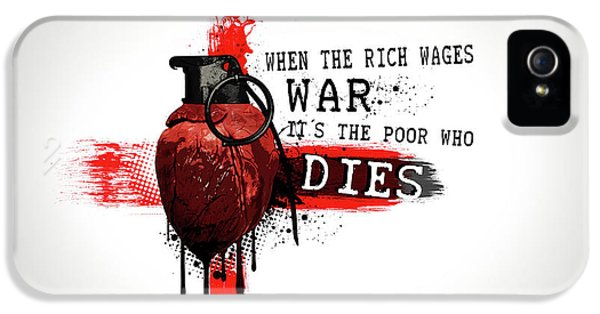 When The Rich Wages War... IPhone 5 Case by Nicklas Gustafsson