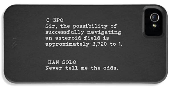 Never Tell Me The Odds IPhone 5 Case by Mark Rogan