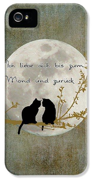 IPhone 5 Case featuring the digital art Ich Liebe Dich Bis Zum Mond Und Zuruck  by Linda Lees