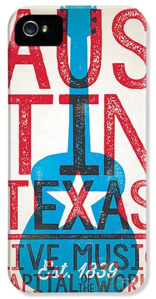 Austin Texas - Live Music IPhone 5 / 5s Case by Jim Zahniser