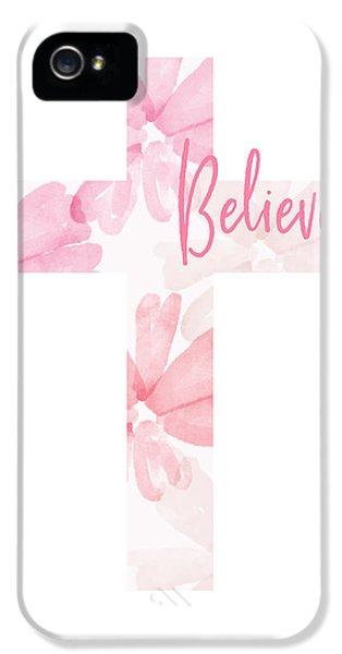 Cross iPhone 5 Case - Believe Floral Cross- Art By Linda Woods by Linda Woods