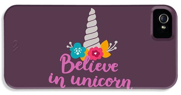 Believe In Unicorn IPhone 5 Case by Edward Fielding
