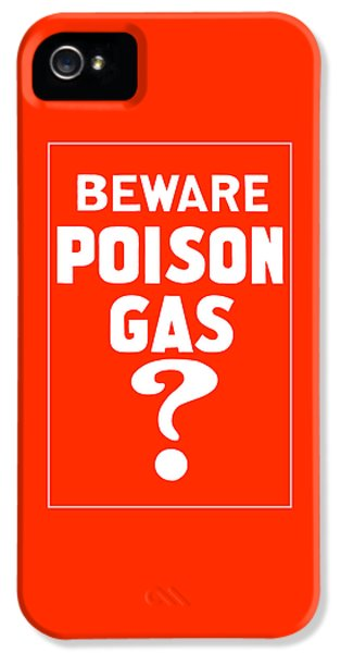 Beware Poison Gas - Wwi Sign IPhone 5 Case