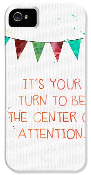 Center Of Attention- Card IPhone 5 Case by Linda Woods