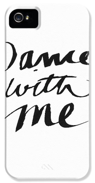 Dance With Me- Art By Linda Woods IPhone 5 Case by Linda Woods