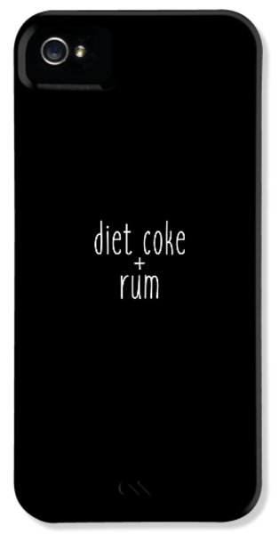 Diet Coke And Rum IPhone 5 Case by Cortney Herron