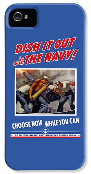 Dish It Out With The Navy IPhone 5 Case by War Is Hell Store