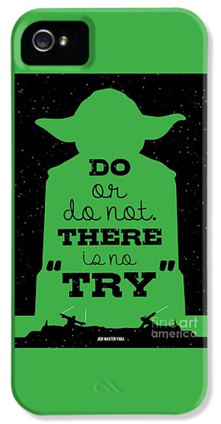 Do Or Do Not There Is No Try. - Yoda Movie Minimalist Quotes Poster IPhone 5 Case