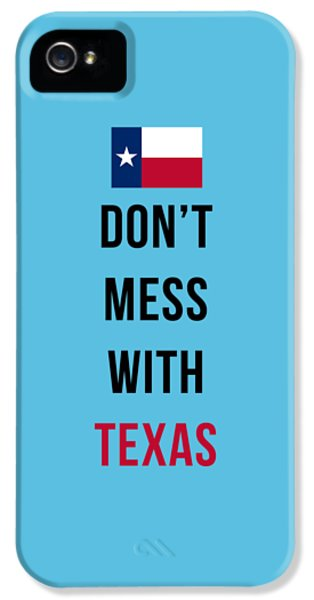 Don't Mess With Texas Tee Blue IPhone 5 Case