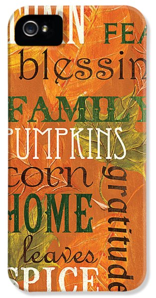 Fall Typography 1 IPhone 5 / 5s Case by Debbie DeWitt