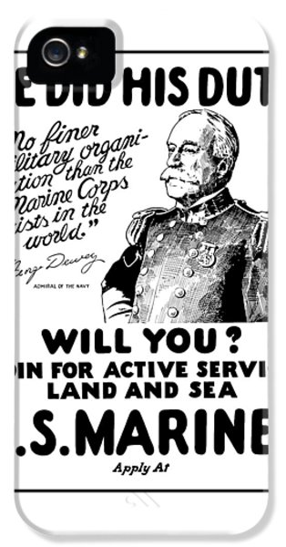 George Dewey - Us Marines Recruiting IPhone 5 Case by War Is Hell Store