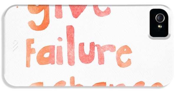 Give Failure A Chance IPhone 5 Case