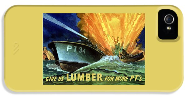 Give Us Lumber For More Pt's IPhone 5 Case by War Is Hell Store