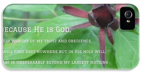 """Design iPhone 5 Case - """"god Is God. Because He Is God, He Is by LIFT Women's Ministry designs --by Julie Hurttgam"""