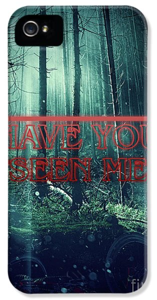 Have You Seen Me IPhone 5 Case by Mo T