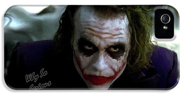 Heath Ledger Joker Why So Serious IPhone 5 Case by David Dehner