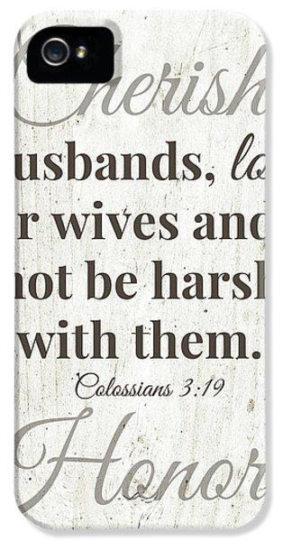 Husbands Love Honor Cherish- Art By Linda Woods IPhone 5 Case