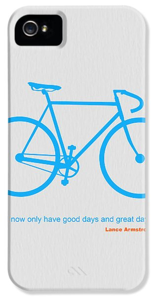 Bicycle iPhone 5 Case - I Have Only Good Days And Great Days by Naxart Studio