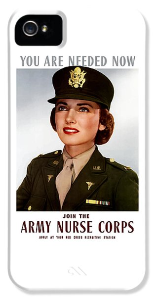 Join The Army Nurse Corps IPhone 5 Case by War Is Hell Store